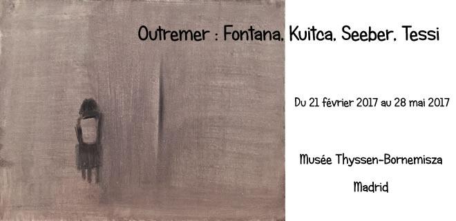 Outremer : Fontana, Kuitca, Seeber, Tessi